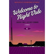 Welcome to Night Vale: A Novel (BOK)