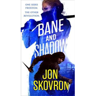 Bane and Shadow (BOK)