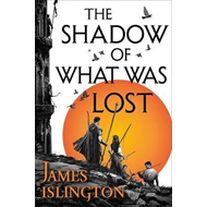 Shadow of What Was Lost (BOK)