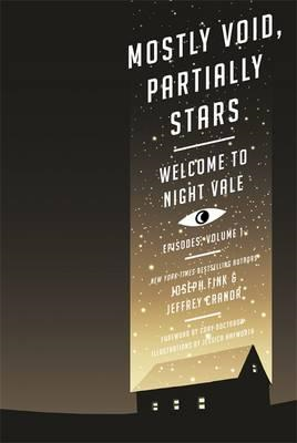 Mostly Void, Partially Stars: Welcome to Night Vale Episodes (BOK)