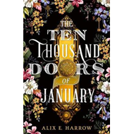 Produktbilde for The Ten Thousand Doors of January - A spellbinding tale of love and longing (BOK)