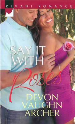 Say it with Roses (BOK)