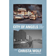 City of Angels: Or, the Overcoat of Dr. Freud: A Novel (BOK)