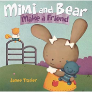 Mimi and Bear Make a Friend (BOK)