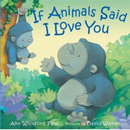 If Animals Said I Love You (BOK)