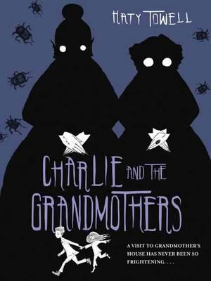 Charlie and the Grandmothers (BOK)