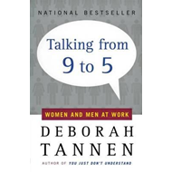Talking from Nine to Five: Women and Men in the Workplace (BOK)