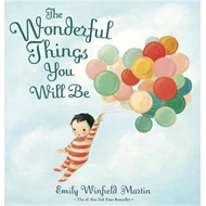 Wonderful Things You Will Be (BOK)