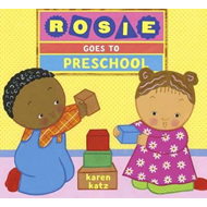 Rosie Goes To Preschool (BOK)