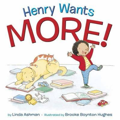 Henry Wants More! (BOK)
