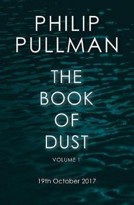 La Belle Sauvage: The Book of Dust Volume One (BOK)