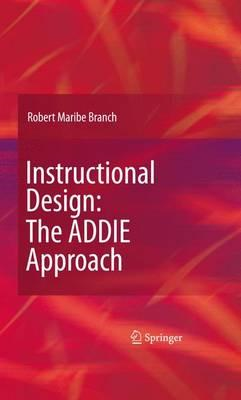 Instructional Design: The ADDIE Approach (BOK)
