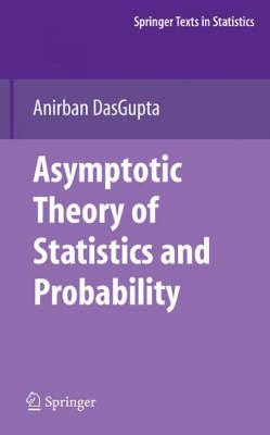 Asymptotic Theory of Statistics and Probability (BOK)