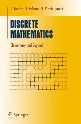 Discrete Mathematics: Elementary and Beyond (BOK)