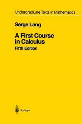 A First Course in Calculus (BOK)