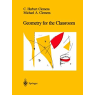 Geometry for the Classroom (BOK)
