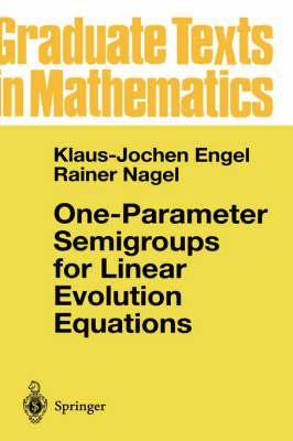 One-Parameter Semigroups for Linear Evolution Equations (BOK)