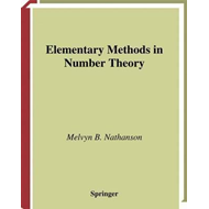 Elementary Methods in Number Theory (BOK)