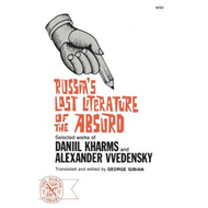 Russia's Lost Literature of the Absurd (BOK)