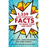 1,339 Quite Interesting Facts to Make Your Jaw Drop (BOK)