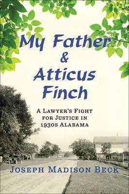 My Father and Atticus Finch (BOK)