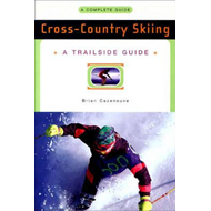 Trailside Guide: Cross-Country Skiing (BOK)