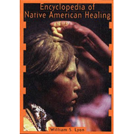 Encyclopedia of Native American Healing (BOK)