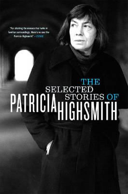 Selected Stories of Patricia Highsmith (BOK)