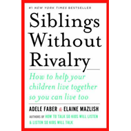 Siblings Without Rivalry (BOK)