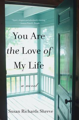 You are the Love of My Life: A Novel (BOK)