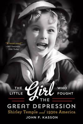 Little Girl Who Fought the Great Depression (BOK)