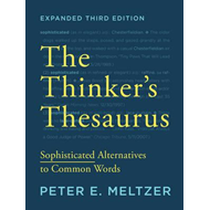 Thinker's Thesaurus Sophisticated Alternatives to Common Wor (BOK)