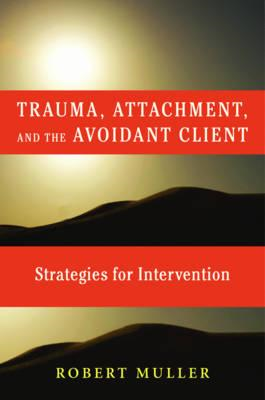 Trauma and the Avoidant Client (BOK)