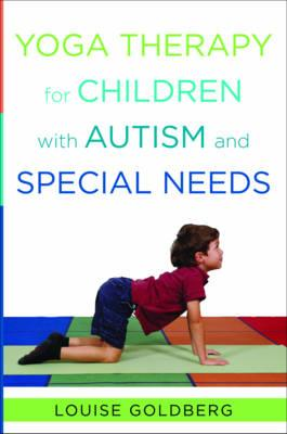 Yoga Therapy for Children with Autism and Special Needs (BOK)