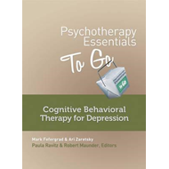 Psychotherapy Essentials to Go: Cognitive Behavioral Therapy for Depression (BOK)