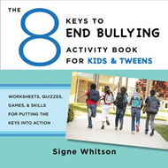 8 Keys to End Bullying Activity Book for Kids & Tweens Works (BOK)
