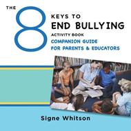 8 Keys to End Bullying Activity Book Companion Guide for Par (BOK)