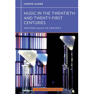 Music in the Twentieth and Twenty-First Centuries (BOK)