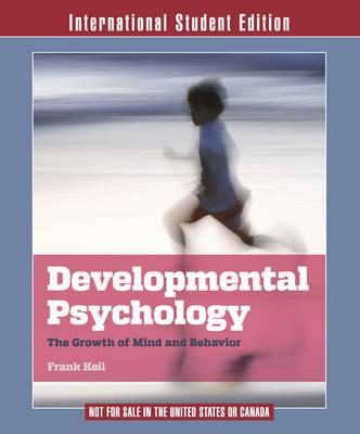 Developmental Psychology: The Growth of Mind and Behavior (BOK)
