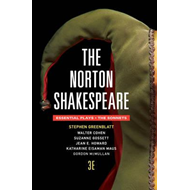 Norton Shakespeare 3E the Essentials Plays Andthe Sonnets (BOK)