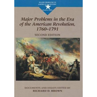 Major Problems in the Era of the American Revolution, 1760-1 (BOK)