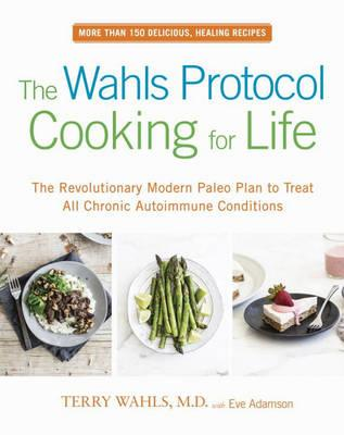 Wahls Protocol Cooking For Life (BOK)