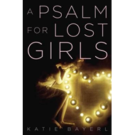 Psalm for Lost Girls (BOK)