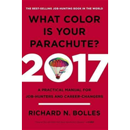 What Color Is Your Parachute? 2017 (BOK)