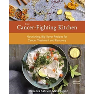 Cancer-Fighting Kitchen, Second Edition (BOK)