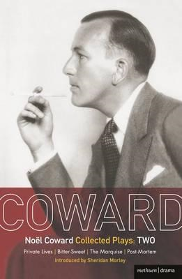 "Coward Plays: v.2: ""Private Lives"", ""Bitter-sweet"", ""The Marquise"", ""Post-Mortem"" (BOK)"