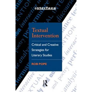 Textual Intervention: Critical and Creative Strategies for Literary Studies (BOK)