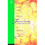 Feminist Readings in Middle English Literature (BOK)