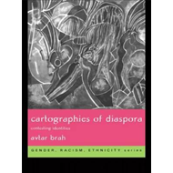 Cartographies of Diaspora: Contesting Identities (BOK)