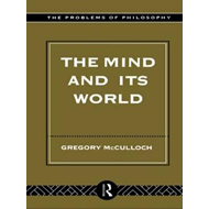 The Mind and Its World (BOK)